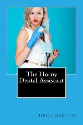 The Horny Dental Assistant