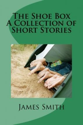 The Shoe Box - A Collection of Short Stories