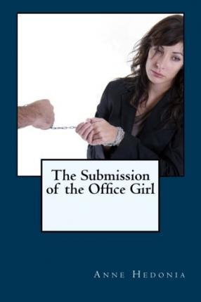 The Submission of the Office Girl