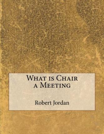 What Is Chair a Meeting