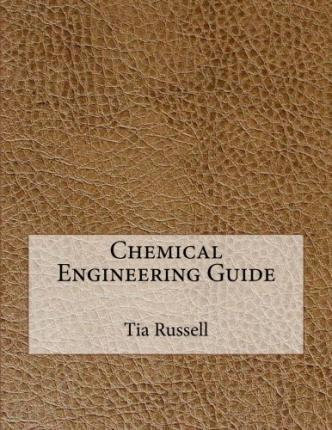 Chemical Engineering Guide