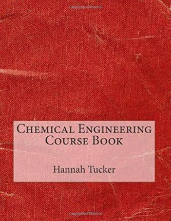 Chemical Engineering Course Book