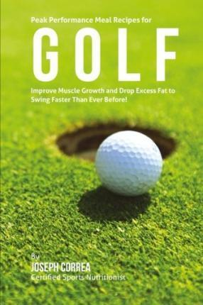 Peak Performance Meal Recipes for Golf