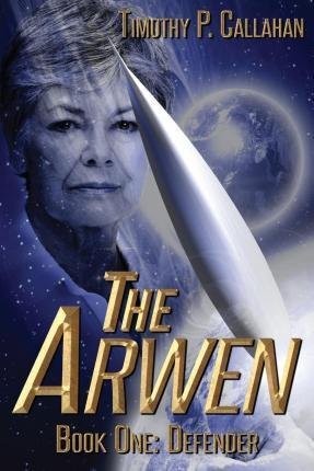 The Arwen Book One
