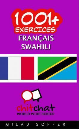 1001+ Exercices Francais - Swahili