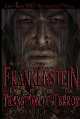 Frankenstein King of the Dead Book 2