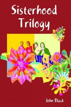 Sisterhood Trilogy