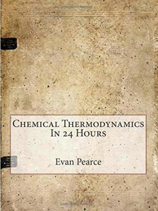 Chemical Thermodynamics in 24 Hours