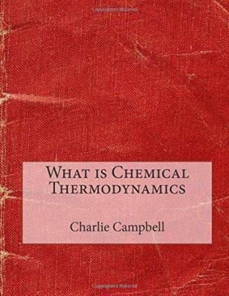 What Is Chemical Thermodynamics