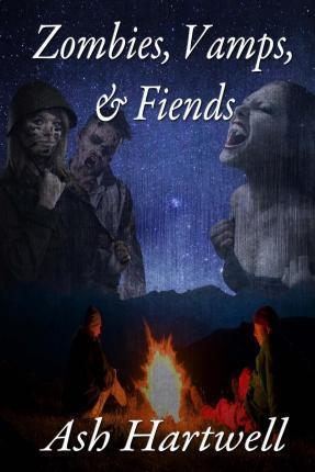 Zombies, Vamps, and Fiends