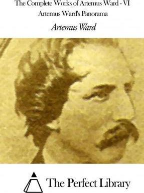 The Complete Works of Artemus Ward - VI
