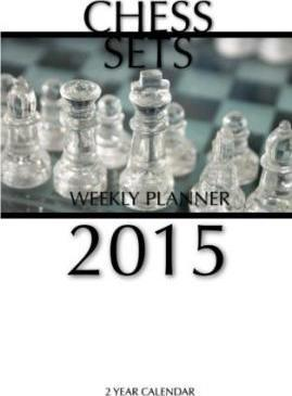 Chess Sets Weekly Planner 2015
