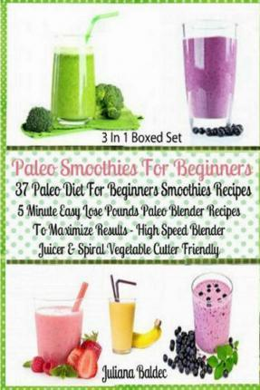 Paleo Smoothies for Beginners