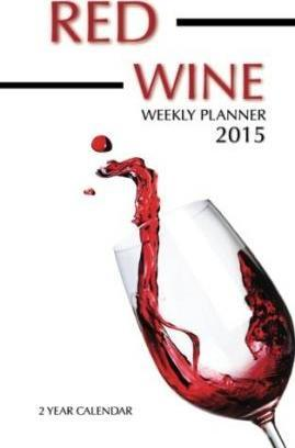 Red Wines Weekly Planner 2015