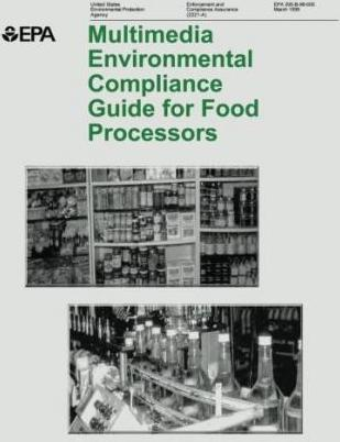 Multimedia Environmental Compliance Guide for Food Processors