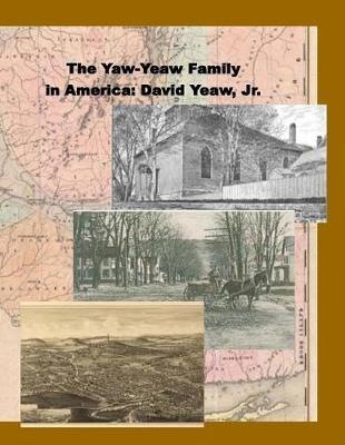 The Yaw-Yeaw Family in America, Volumes 3-4