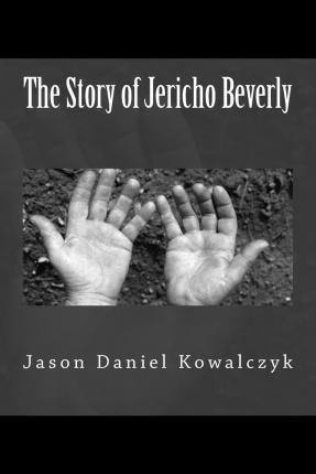 The Story of Jericho Beverly