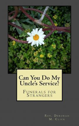 Can You Do My Uncle's Service?