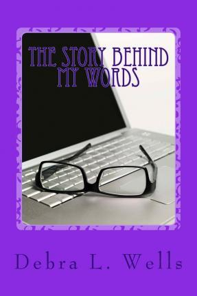 The Story Behind My Words