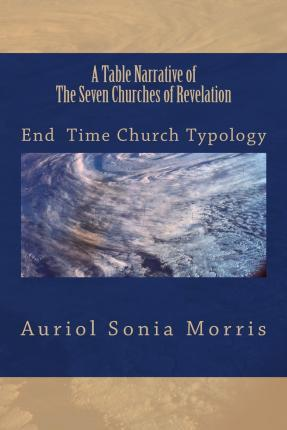 A Table Narrative of the Seven Churches of Revelation