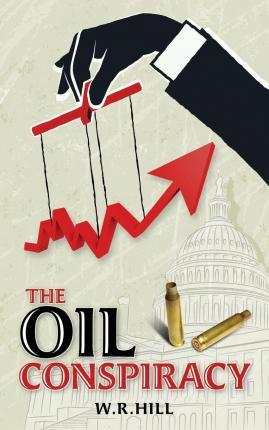 The Oil Conspiracy