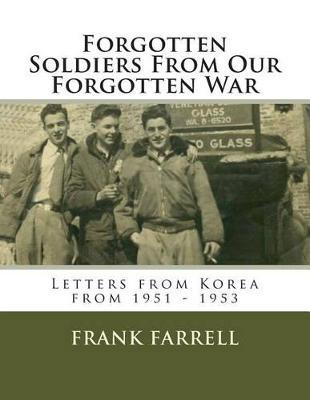 Forgotten Soldiers from Our Forgotten War