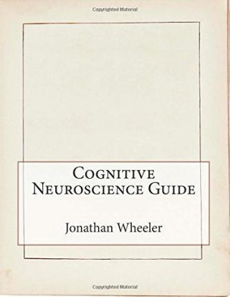 Cognitive Neuroscience Guide