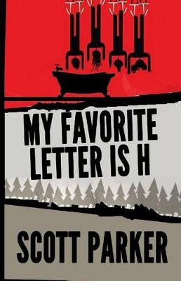 My Favorite Letter Is H