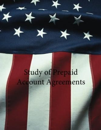 Study of Prepaid Account Agreements