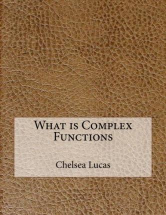 What Is Complex Functions
