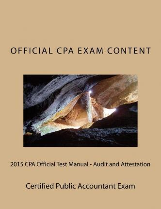 2015 CPA Official Test Manual - Audit and Attestation