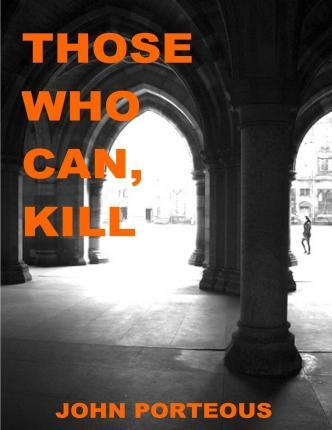 Those Who Can, Kill