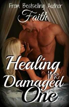 Healing the Damaged One