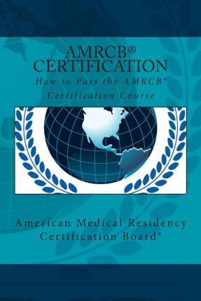 How to Pass the Amrcb Certification Course