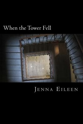 When the Tower Fell