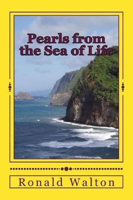 Pearls from the Sea of Life