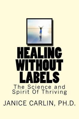 Healing Without Labels