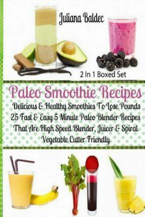 Paleo Smoothie Recipes - Delicious & Healthy Smoothies to Lose Pounds