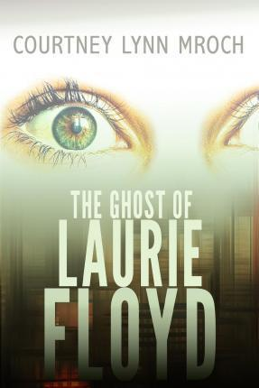 The Ghost of Laurie Floyd