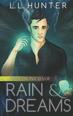 The Chronicles of Rain and Dreams