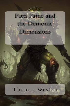 Patti Paine and the Demonic Dimensions