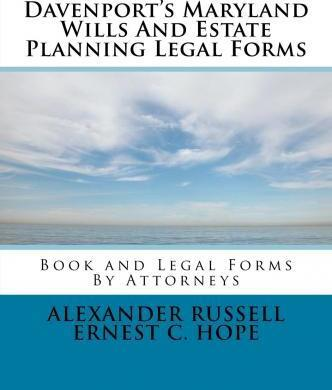 Davenport's Maryland Wills and Estate Planning Legal Forms