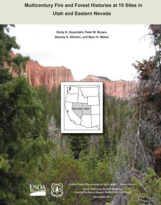 Multicentury Fire and Forest Histories at 19 Sites in Utah and Eastern Nevada