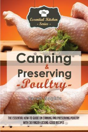 Canning & Preserving Poultry