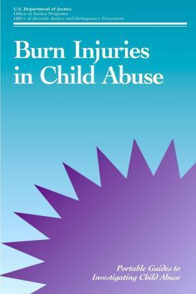Burn Injuries in Child Abuse