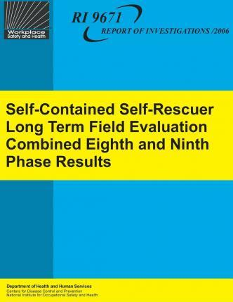 Self-Contained Self-Rescuer Long Term Field Evaluation Combined Eighth and Ninth Phase Results