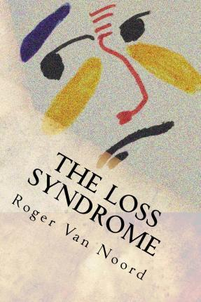 The Loss Syndrome