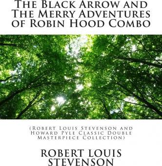 The Black Arrow and the Merry Adventures of Robin Hood Combo