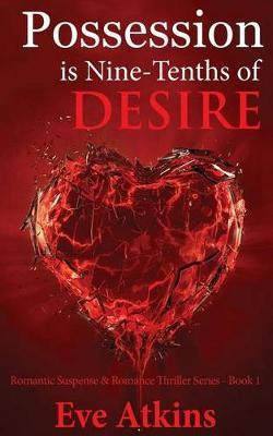 Possession Is Nine-Tenths of Desire