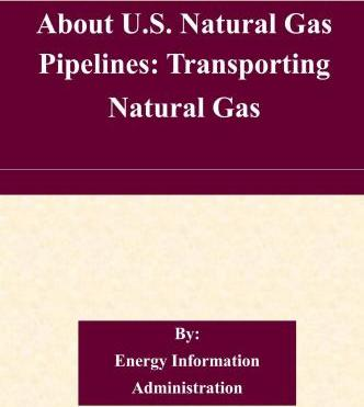 About U.S. Natural Gas Pipelines
